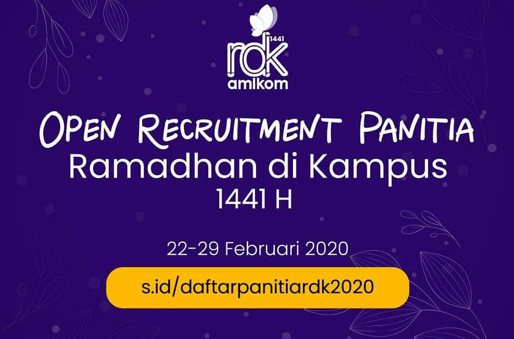 "OPEN RECRUITMENT""Panitia Ramadhan di Kampus Amikom 1441H"