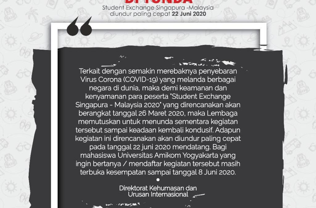 Info Student Exchange Singapura – Malaysia 2020 FIKSA dan FESSA terkait COVID – 19