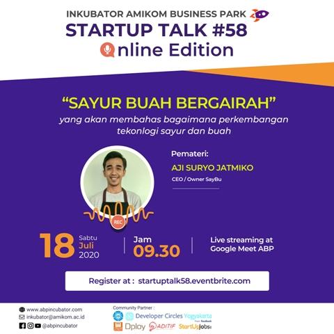 "Startup Talk #58 Online Edition : "" Sayur Buah Bergairah. """