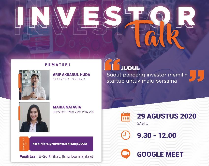 """Investor Talk : """" Sudut Pandang Investor Memilih Startup untuk Maju Bersama """""""